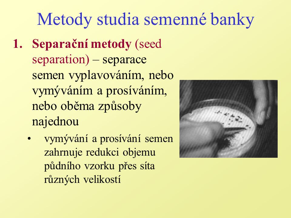 Metody studia semenné banky