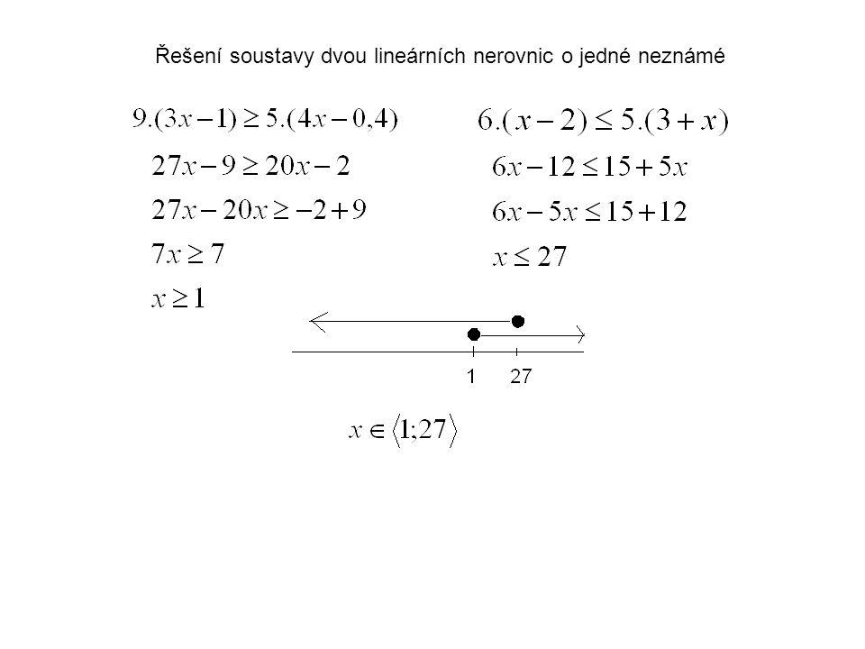 Řešení soustavy dvou lineárních nerovnic o jedné neznámé