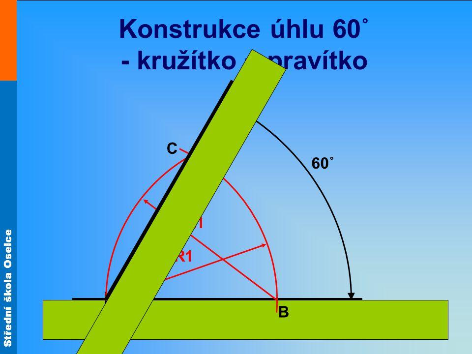 Konstrukce úhlu 60˚ - kružítko + pravítko
