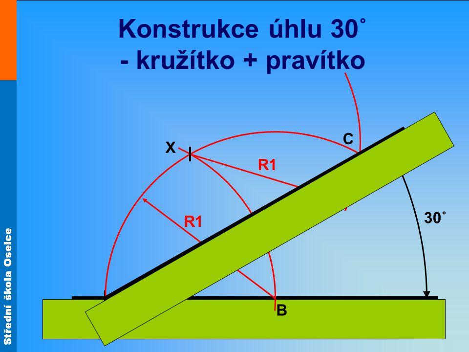 Konstrukce úhlu 30˚ - kružítko + pravítko
