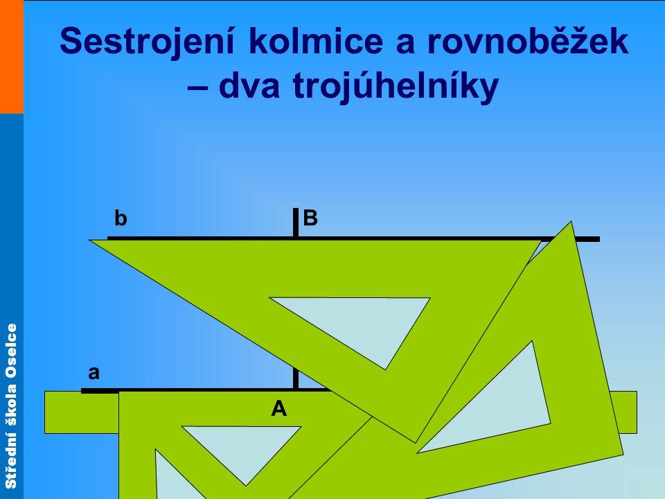 Sestrojení kolmice a rovnoběžek – dva trojúhelníky