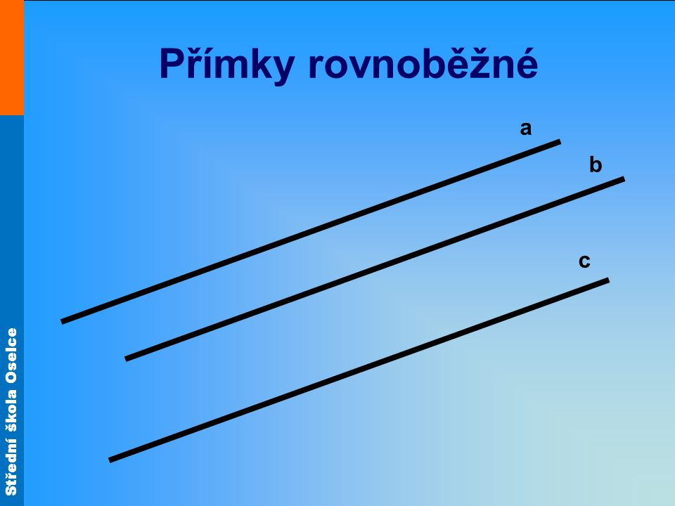 Přímky rovnoběžné a b c