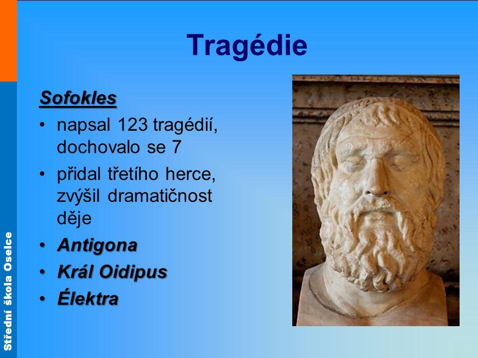 Tragédie Sofokles napsal 123 tragédií, dochovalo se 7