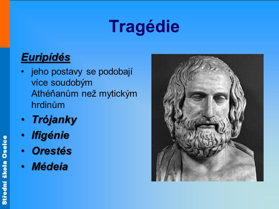 Tragédie Euripídés Trójanky Ifigénie Orestés Médeia
