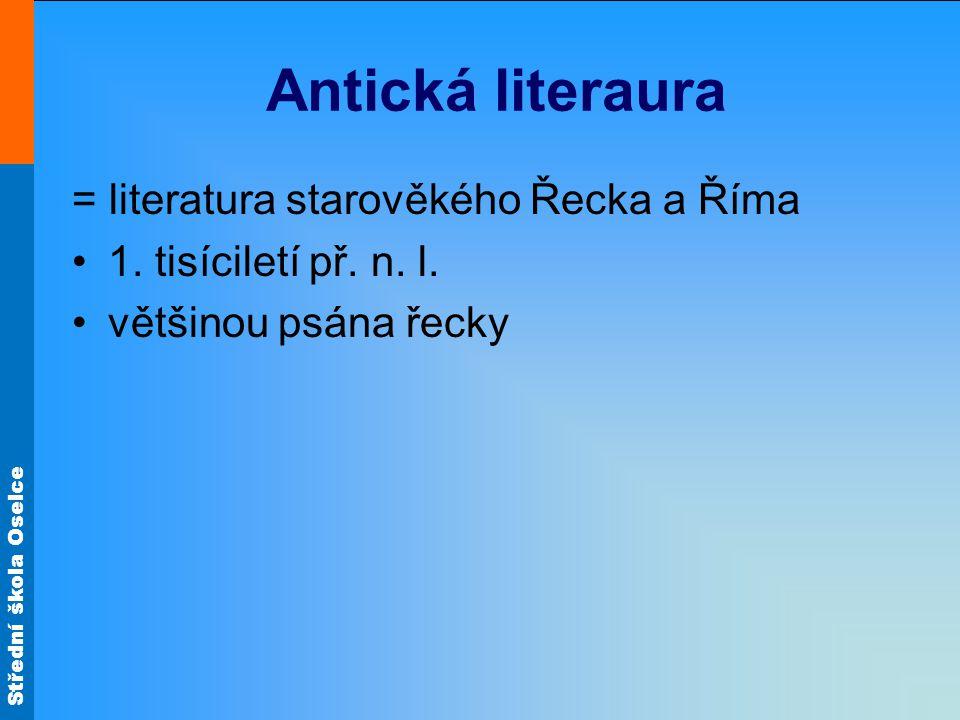 Antická literaura = literatura starověkého Řecka a Říma