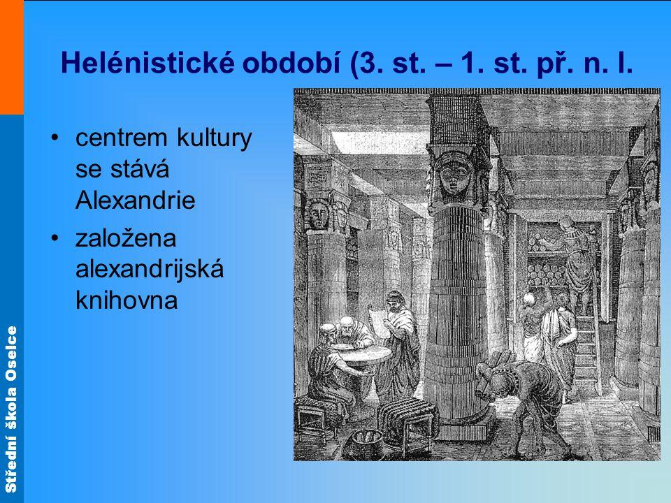 Helénistické období (3. st. – 1. st. př. n. l.