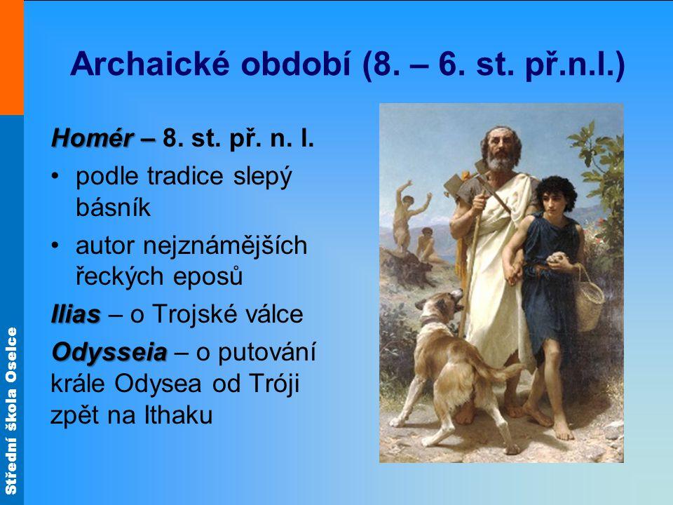 Archaické období (8. – 6. st. př.n.l.)