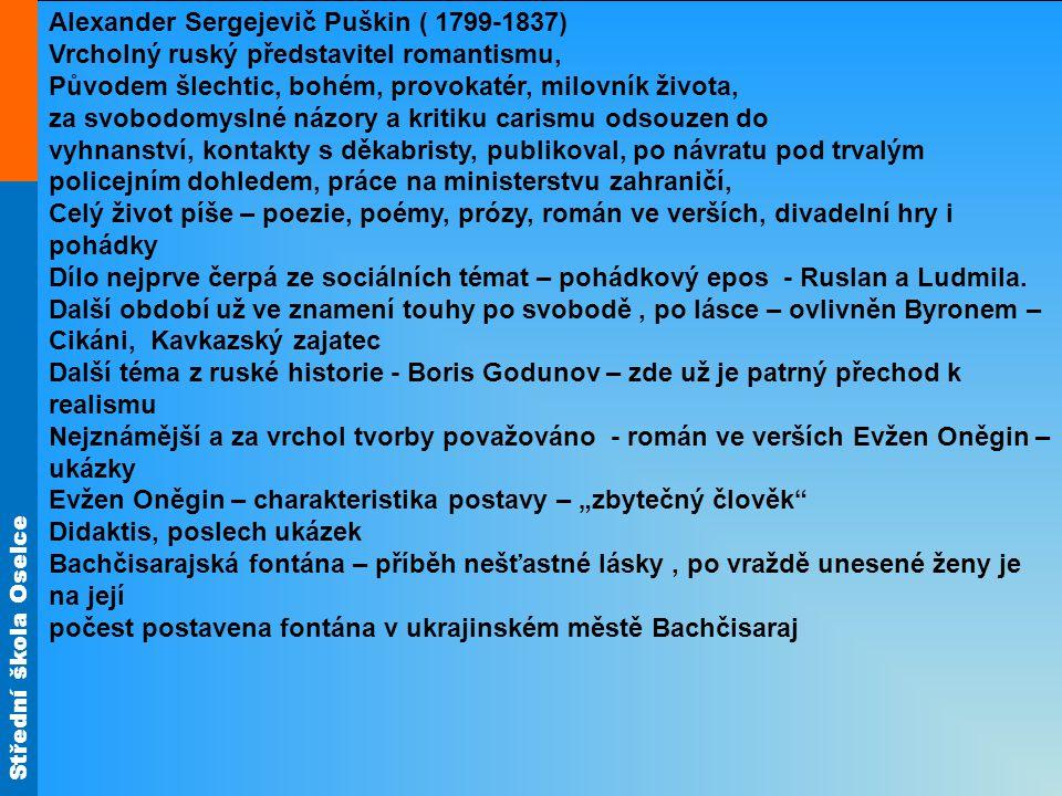 Alexander Sergejevič Puškin ( 1799-1837)