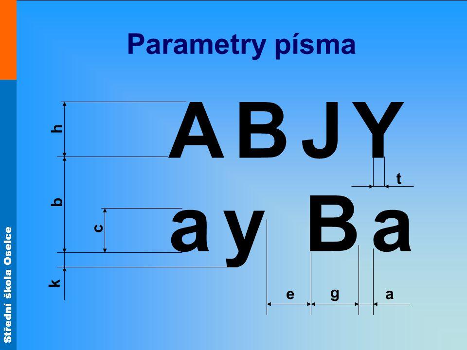 Parametry písma A a B J Y y a h b c k e t g