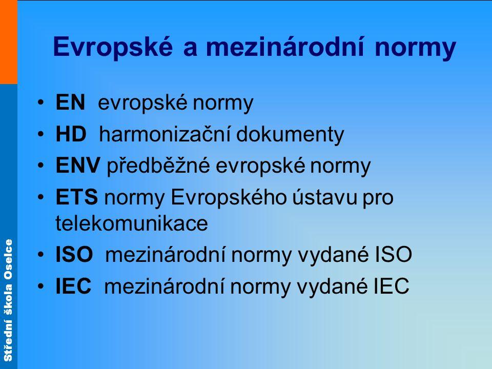 Evropské a mezinárodní normy