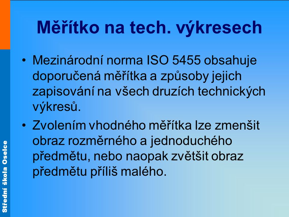 Měřítko na tech. výkresech