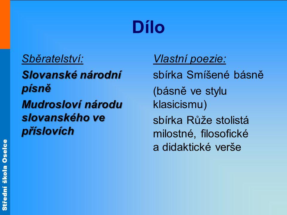 Dílo Sběratelství: Slovanské národní písně Mudrosloví národu slovanského ve příslovích