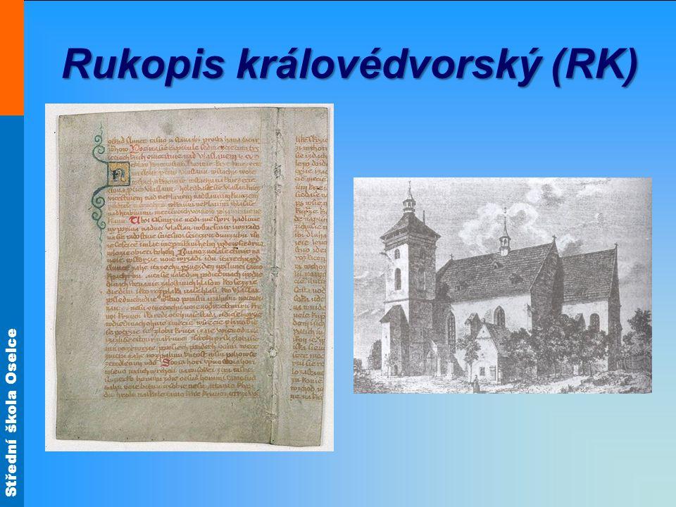 Rukopis královédvorský (RK)