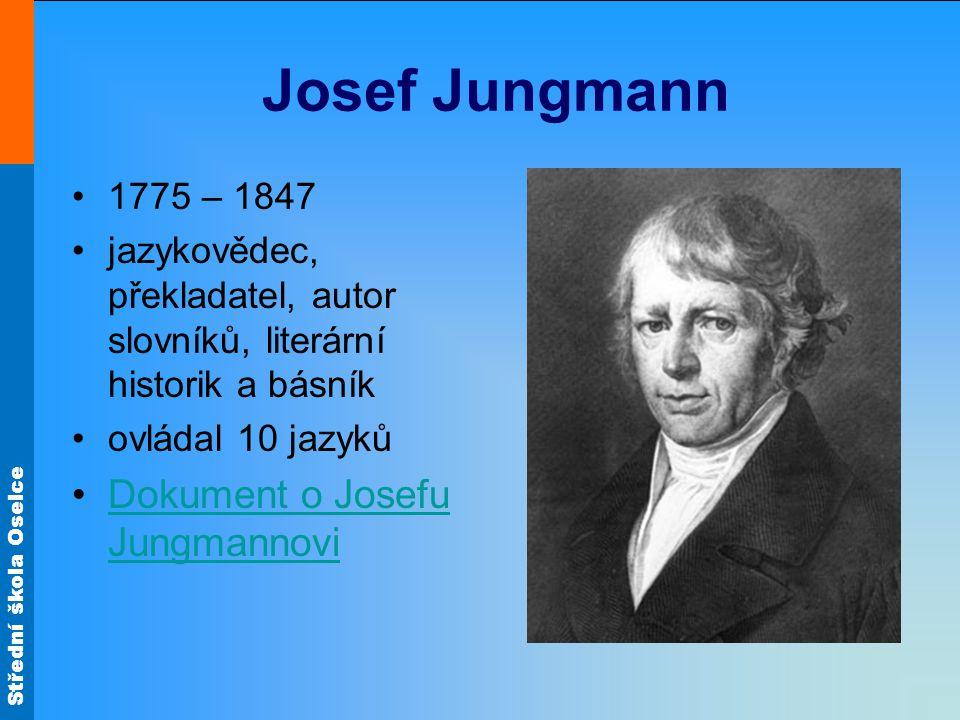 Josef Jungmann Dokument o Josefu Jungmannovi 1775 – 1847