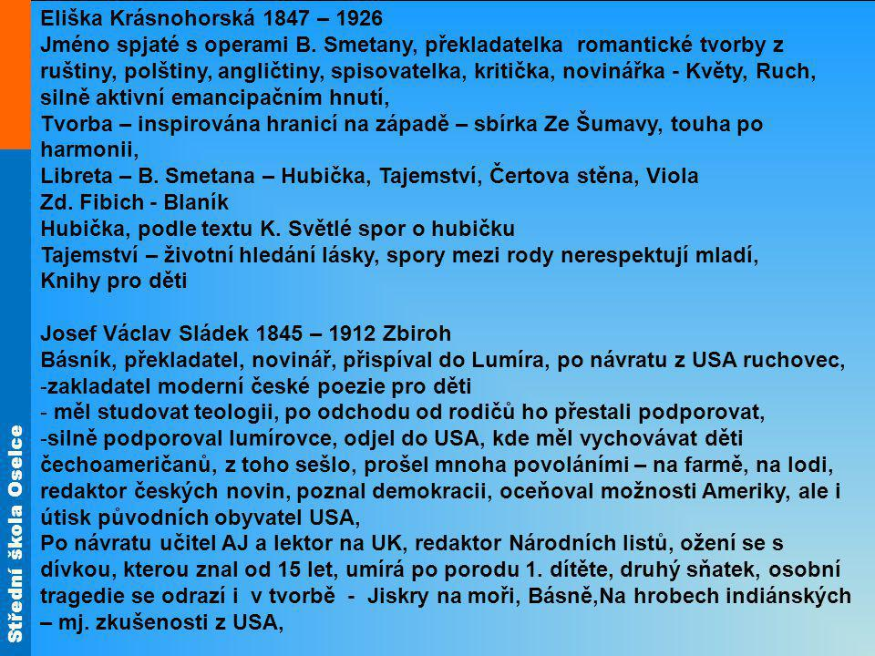 Eliška Krásnohorská 1847 – 1926