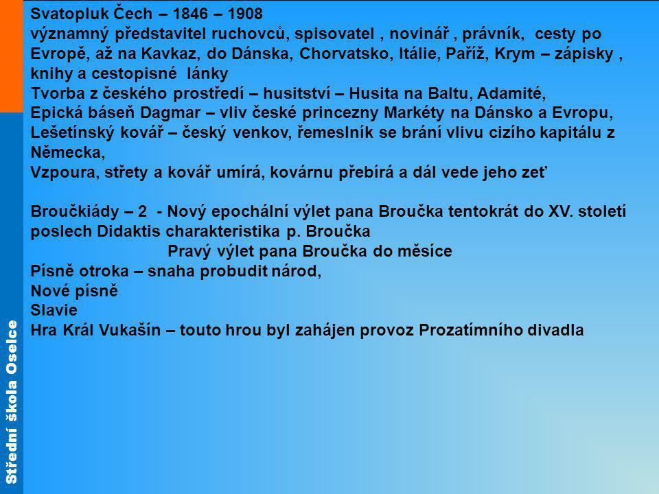 Svatopluk Čech – 1846 – 1908