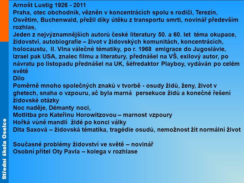Arnošt Lustig 1926 - 2011