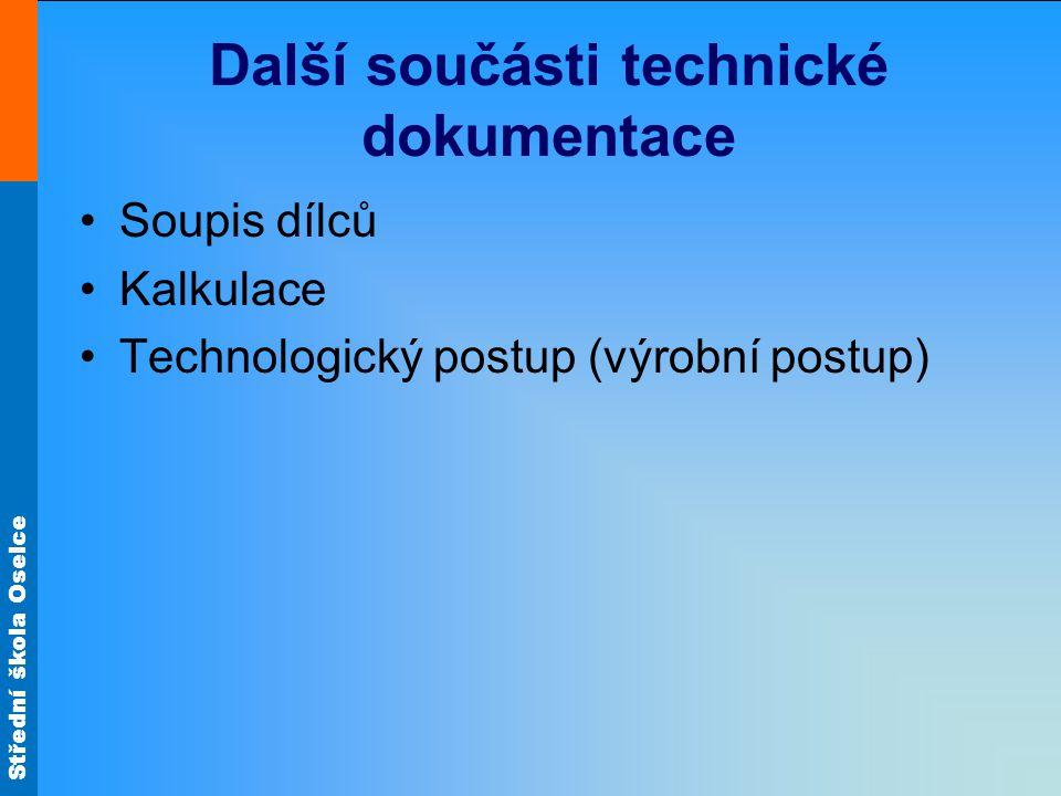 Další součásti technické dokumentace