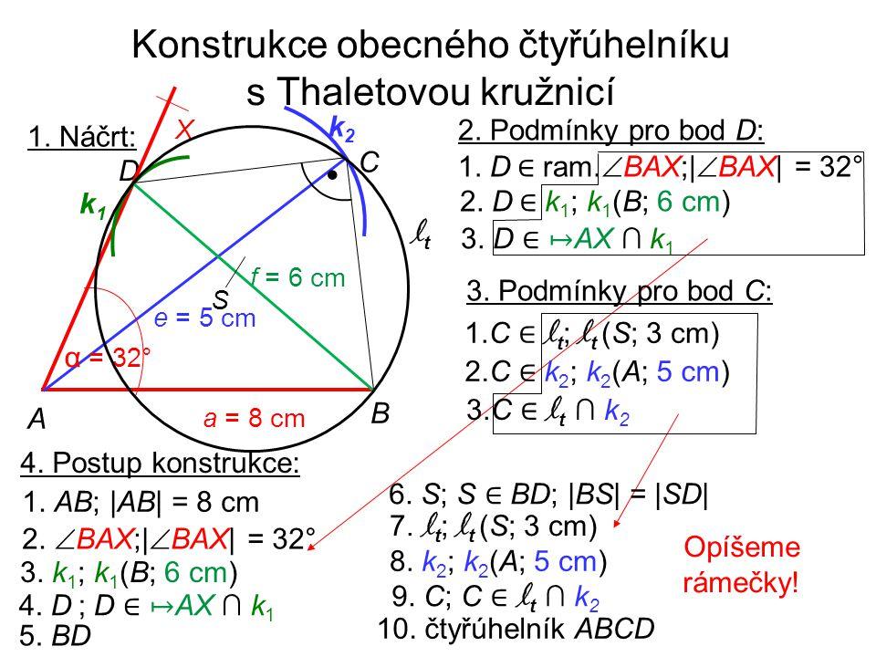 Konstrukce obecného čtyřúhelníku s Thaletovou kružnicí