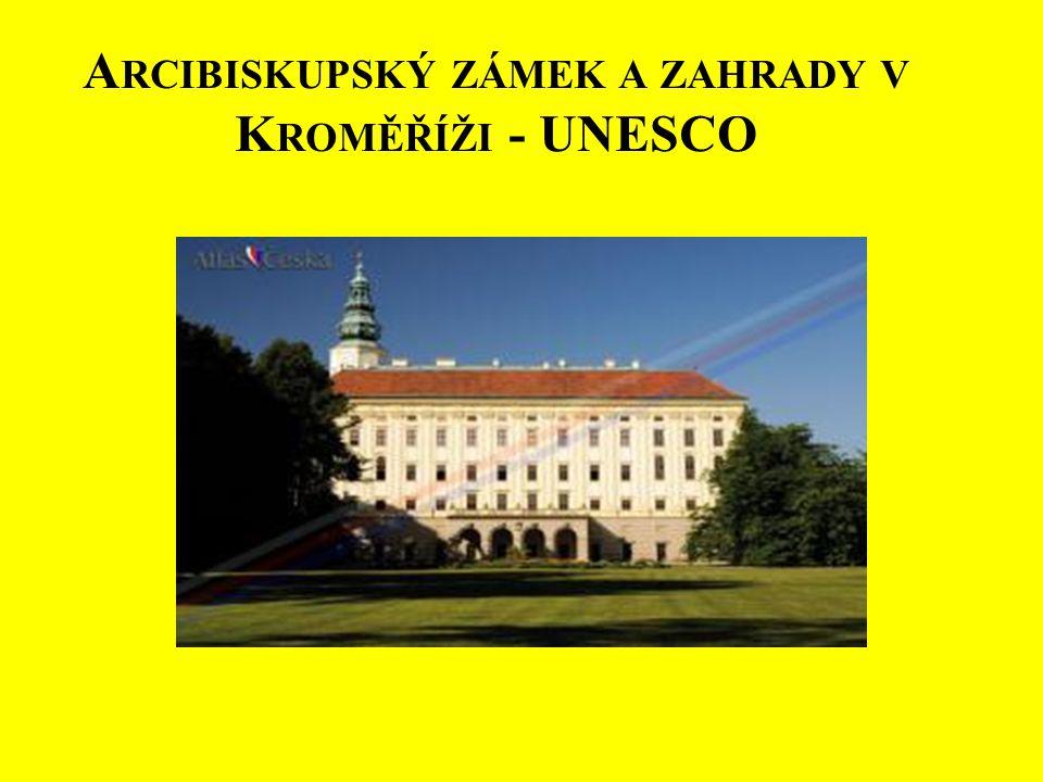 Arcibiskupský zámek a zahrady v Kroměříži - UNESCO