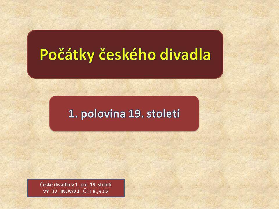 Počátky českého divadla