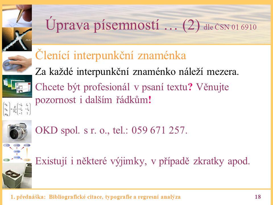 Úprava písemností … (2) dle ČSN 01 6910