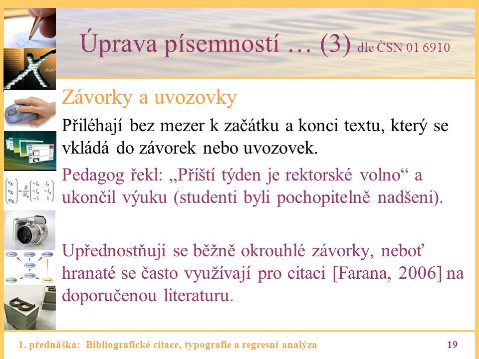 Úprava písemností … (3) dle ČSN 01 6910