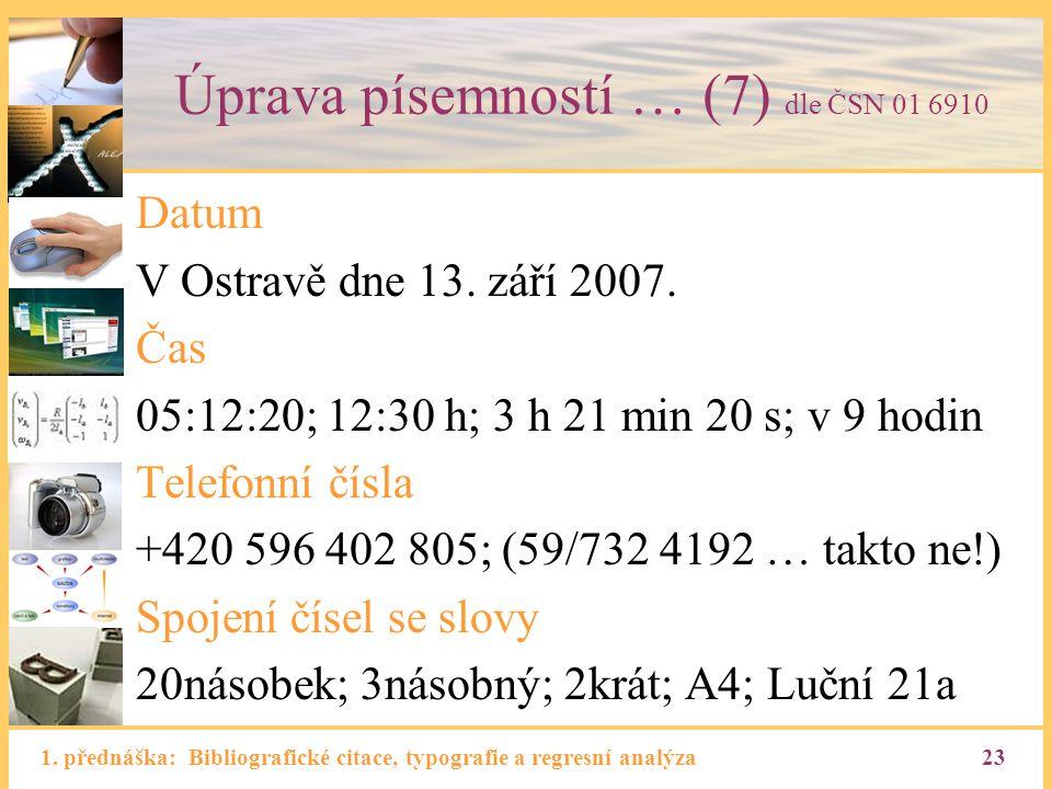 Úprava písemností … (7) dle ČSN 01 6910