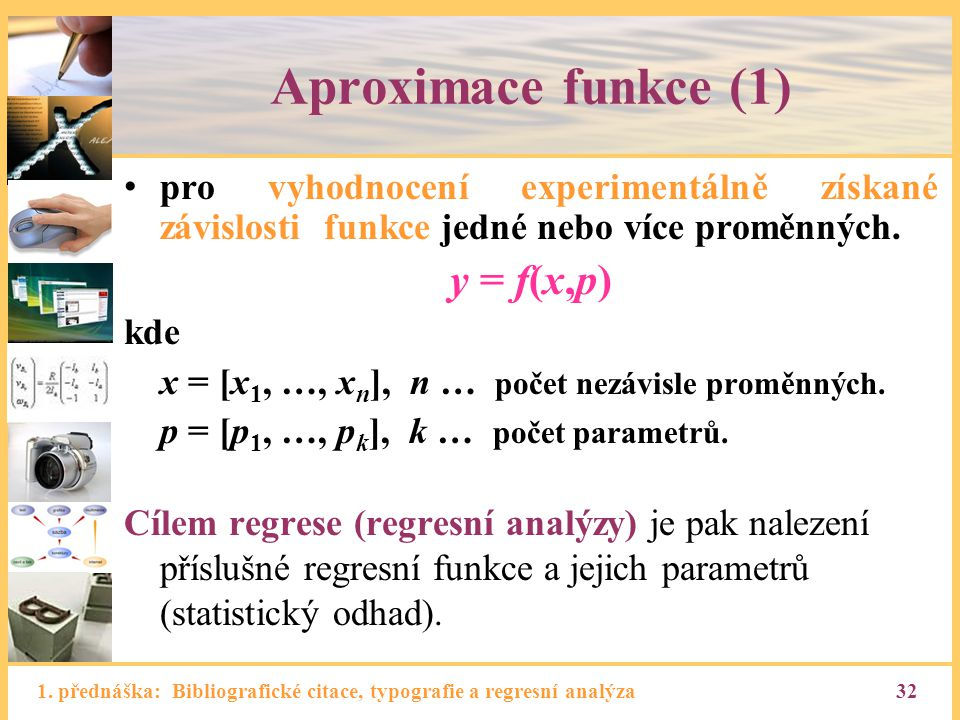Aproximace funkce (1) y = f(x,p)