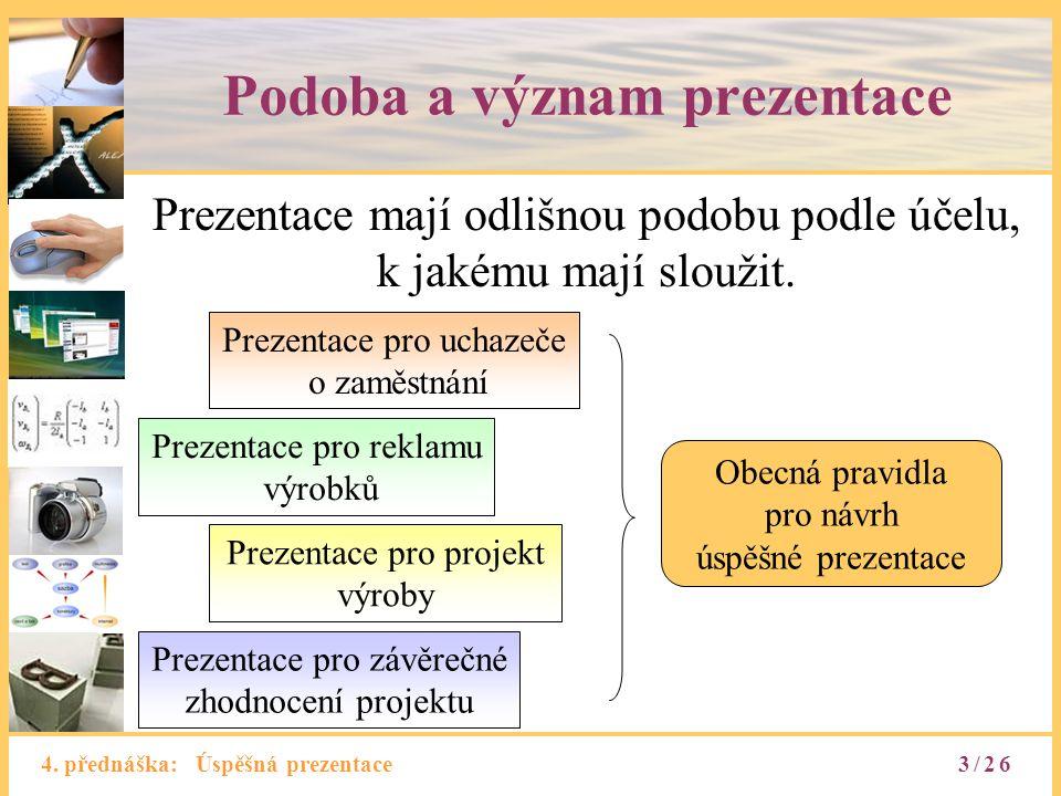 Podoba a význam prezentace