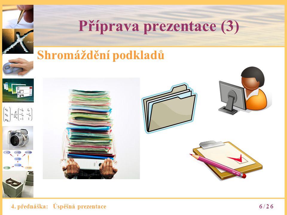 Příprava prezentace (3)