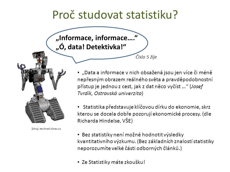 Proč studovat statistiku