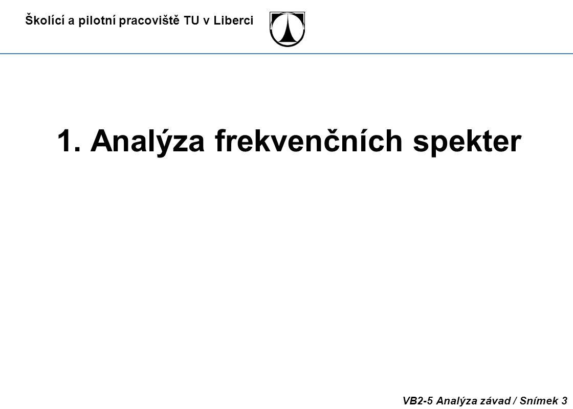 1. Analýza frekvenčních spekter