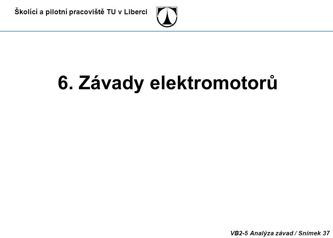 6. Závady elektromotorů