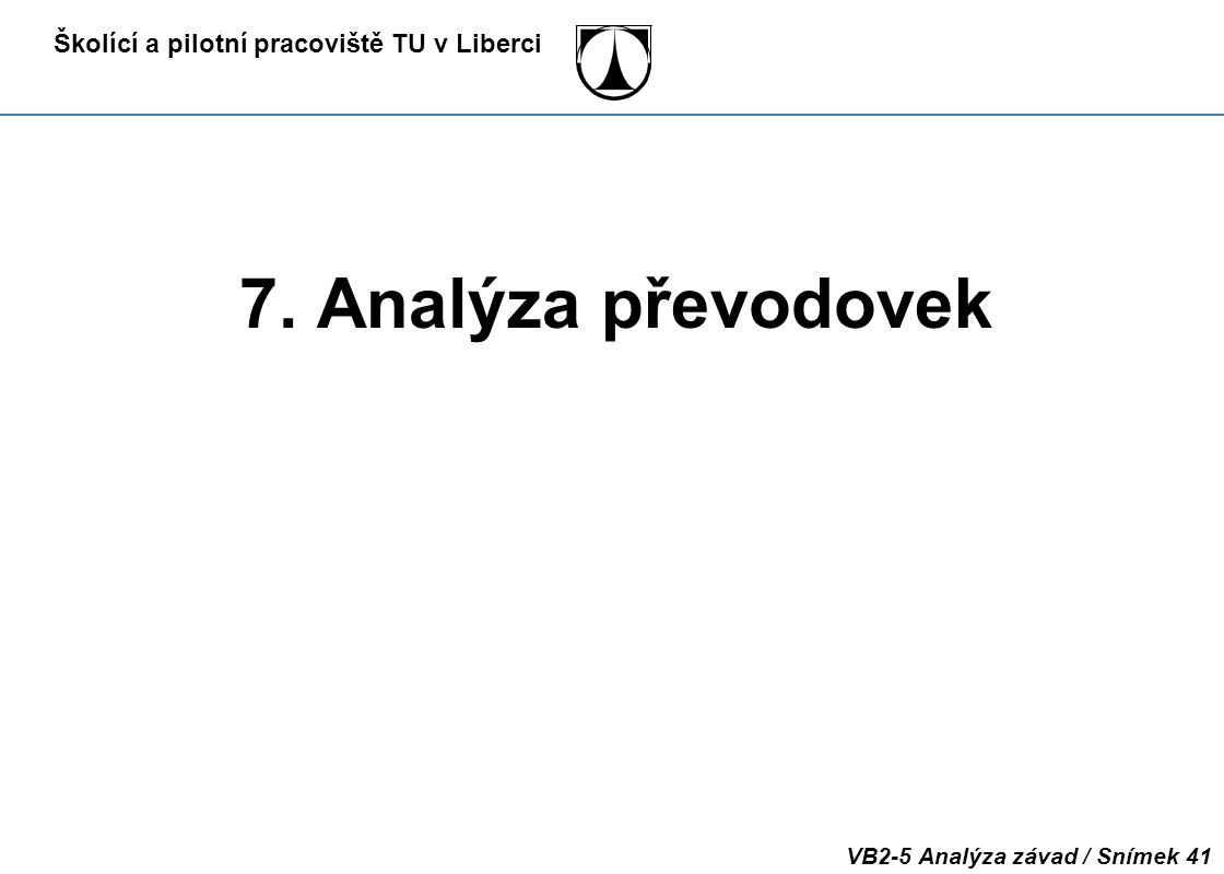 7. Analýza převodovek