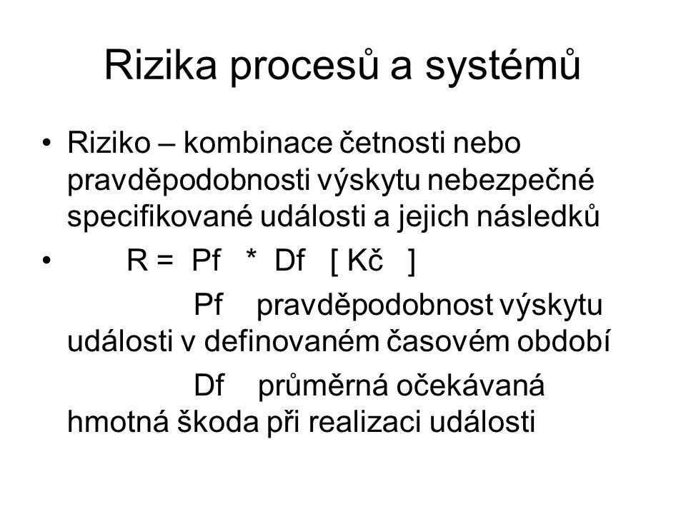 Rizika procesů a systémů