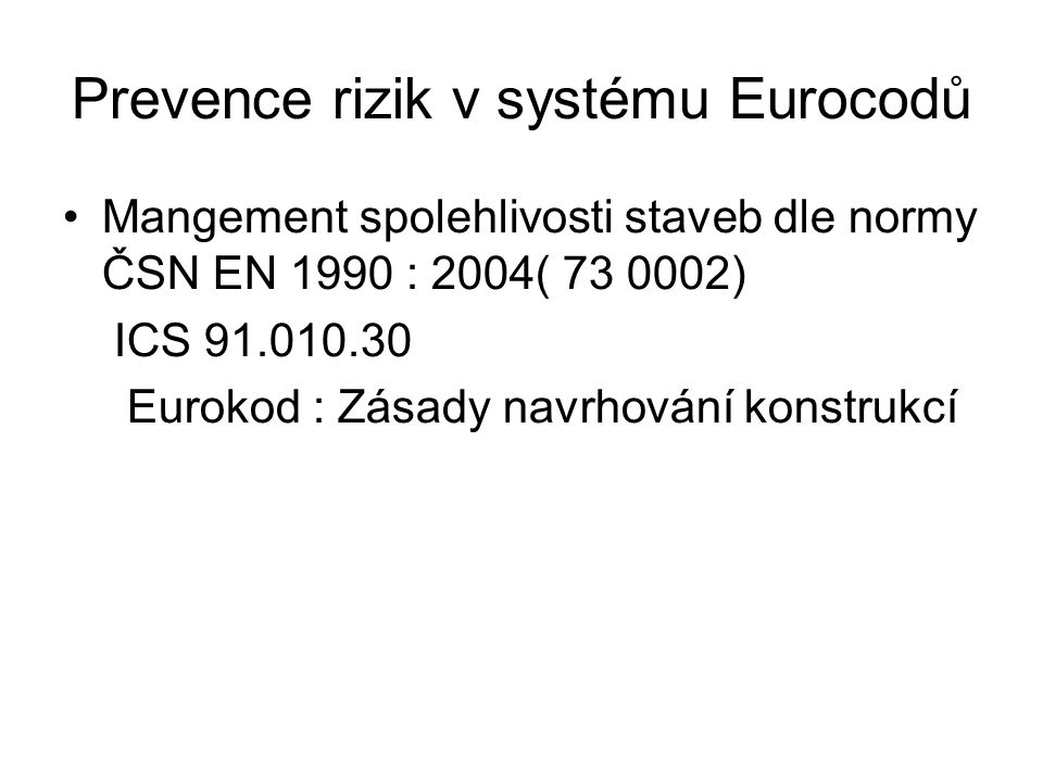 Prevence rizik v systému Eurocodů