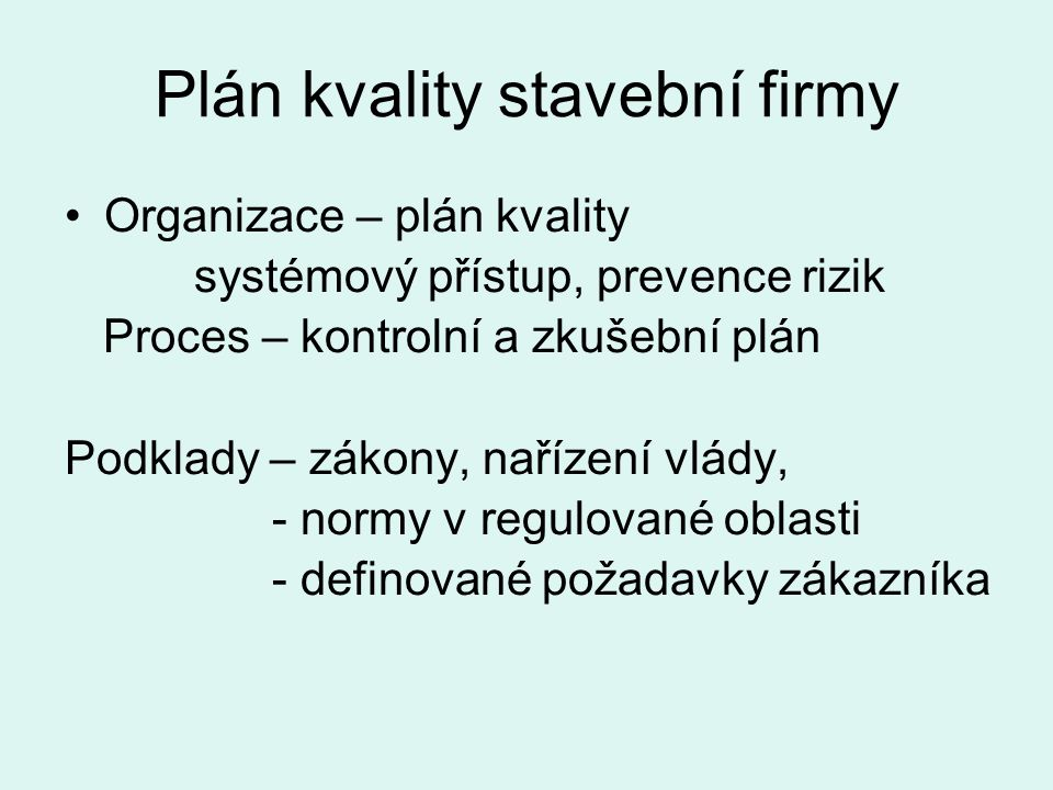 Plán kvality stavební firmy