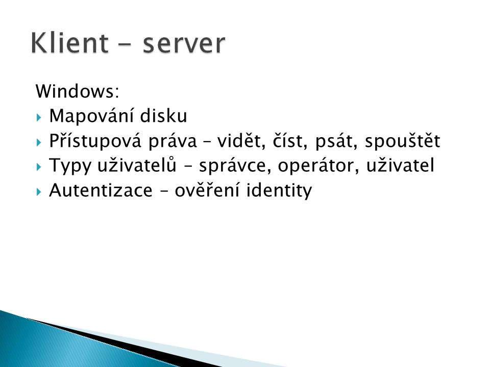 Klient - server Windows: Mapování disku