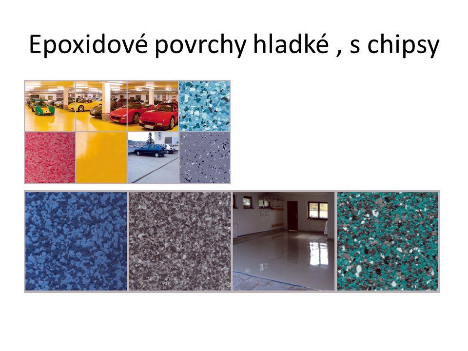 Epoxidové povrchy hladké , s chipsy