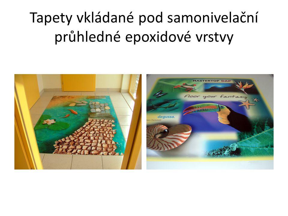 Tapety vkládané pod samonivelační průhledné epoxidové vrstvy