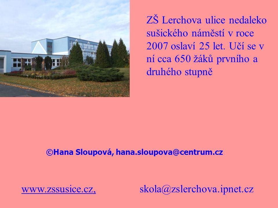 ©Hana Sloupová, hana.sloupova@centrum.cz