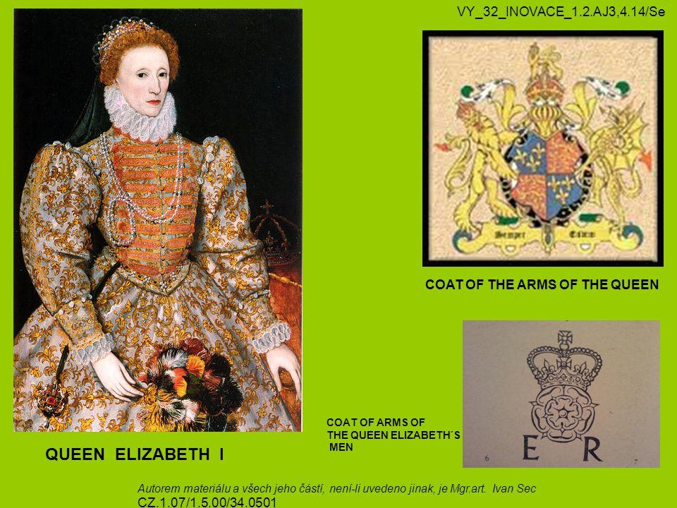 QUEEN ELIZABETH I VY_32_INOVACE_1.2.AJ3,4.14/Se