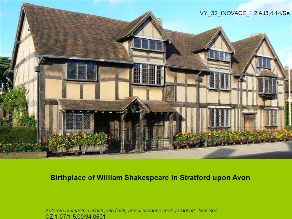 Birthplace of William Shakespeare in Stratford upon Avon