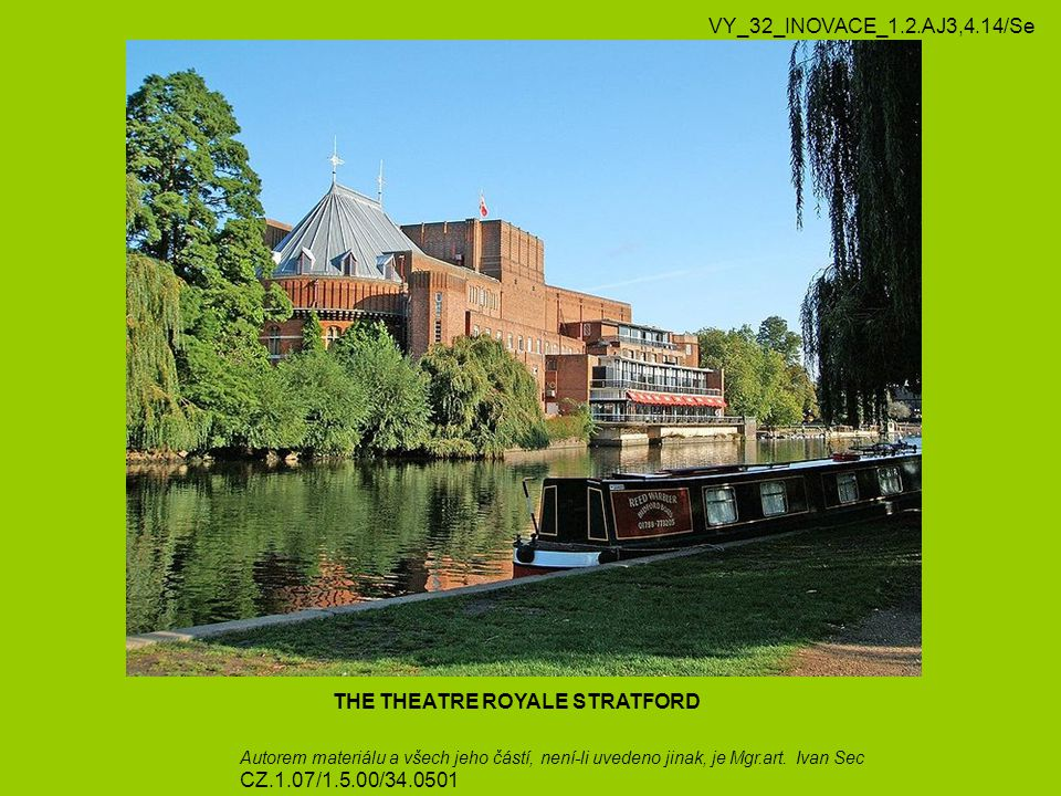 THE THEATRE ROYALE STRATFORD