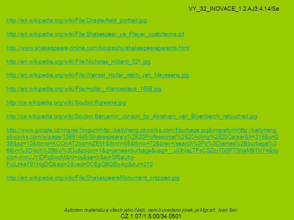 VY_32_INOVACE_1.2.AJ3,4.14/Se http://en.wikipedia.org/wiki/File:Chesterfield_portrait.jpg.