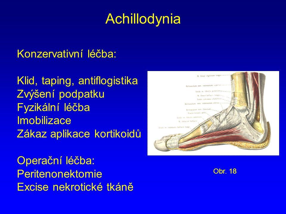 Achillodynia Konzervativní léčba: Klid, taping, antiflogistika