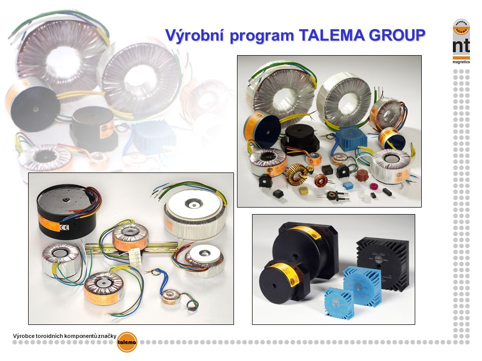 Výrobní program TALEMA GROUP