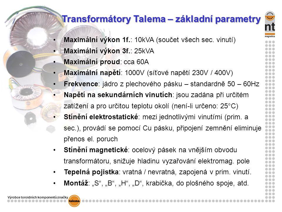 Transformátory Talema – základní parametry
