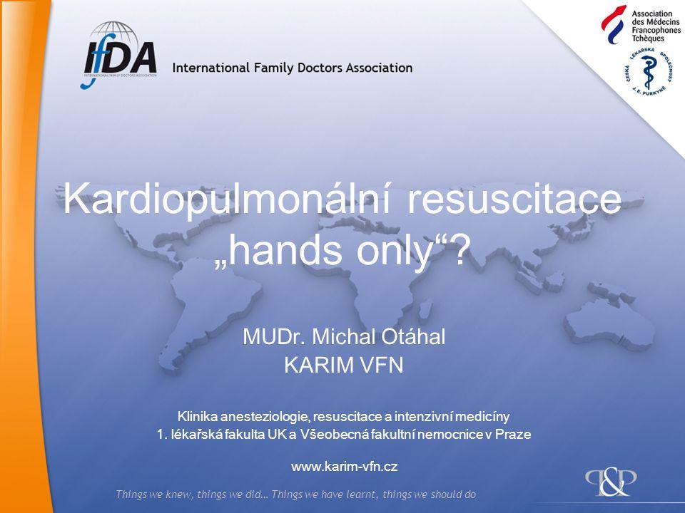 """Kardiopulmonální resuscitace """"hands only"""